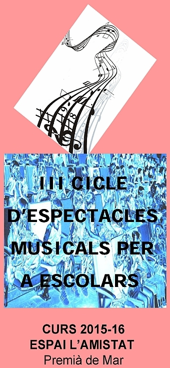 III Cicle d'Espectacles Musicals per a Escolars