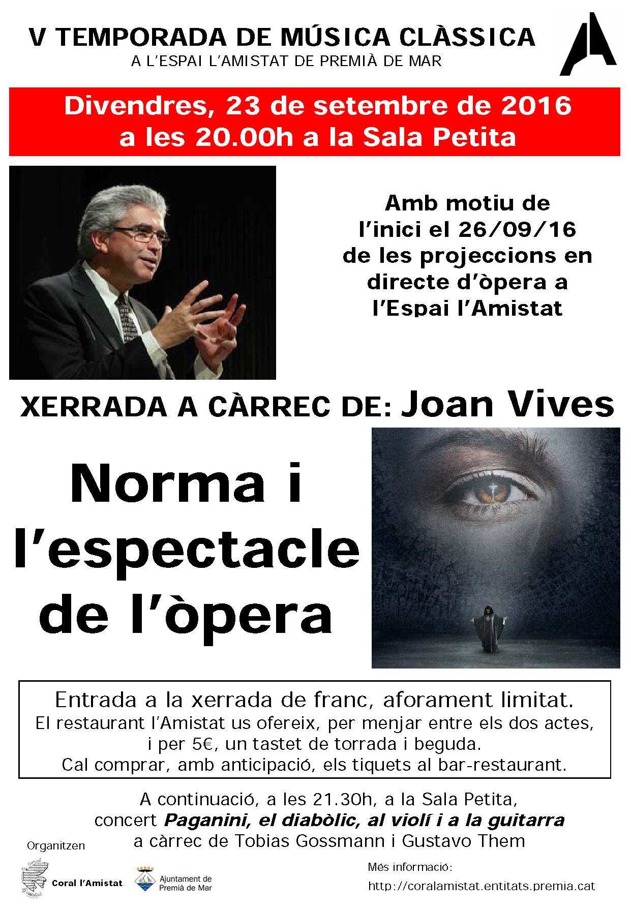 """Xerrada """"Norma i l'Espectacle de l'òpera"""" a càrrec de Joan Vives"""